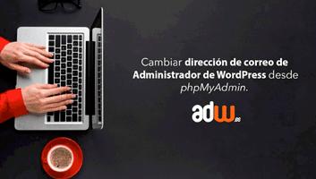 Cambia la dirección de correo de administrador de WordPress desde PHPmyAdmin